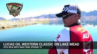 Wild West Bass Trail 2016 Now Airing | Day 1 Lucas Oil Western Classic on Lake Mead