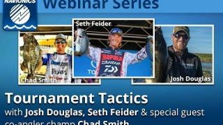Navionics Webinar | Tournament Tactics with Josh Douglas, Seth Feider and Chad Smith