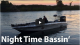 Nighttime Bassin' | Get the Deets VIDEO
