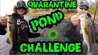 Spring QUARANTINE Pond Fishing CHALLENGE
