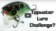 Topwater Lure Challenge includes a R2S Whopper Plopper VIDEO