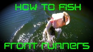Bass Fishing: How to Fish a Front Runner