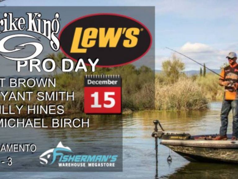 Strike King Pro Day | Saturday, Dec 15 | Sacramento - Don't Miss Strike King Pro Day at Fisherman's Warehouse in Sacramento Dec 15, Saturday 10 a.m. to 3 p.m.