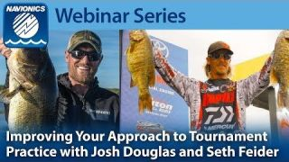 Navionics Webinar |  How to Improve Your Approach to Tournament Practice