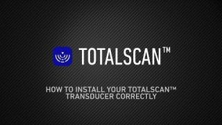 Watch this Underwater Footage of Good and Bad TotalScan™ Transducer Installations