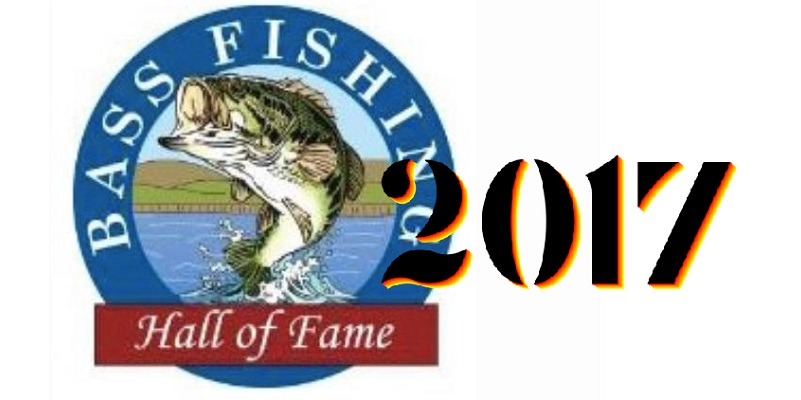 2017 bass fishing hall of fame inductees announced for Bass pro spring fishing classic 2017